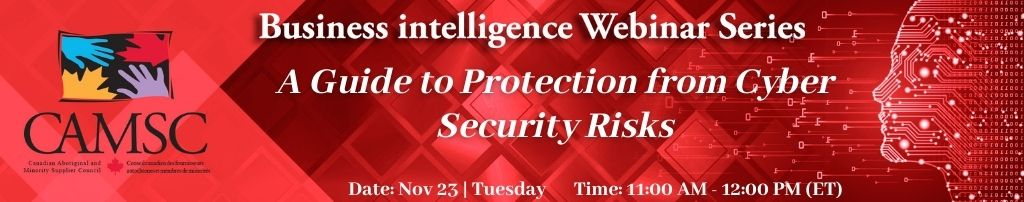 Business Intelligence Webinar: How to Keep your Company Safe – A Guide to protection from Cyber Security Risks
